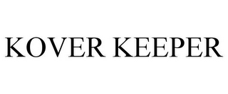 mark for KOVER KEEPER, trademark #85695820