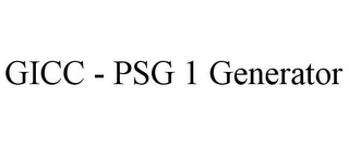 mark for GICC - PSG 1 GENERATOR, trademark #85696316