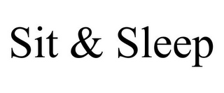 mark for SIT & SLEEP, trademark #85696708