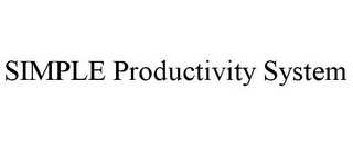 mark for SIMPLE PRODUCTIVITY SYSTEM, trademark #85697082