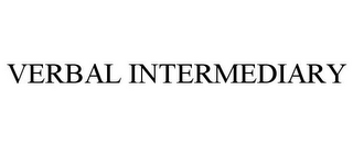 mark for VERBAL INTERMEDIARY, trademark #85697164