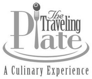 mark for THE TRAVELING PLATE A CULINARY EXPERIENCE, trademark #85697203