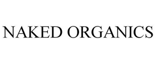 mark for NAKED ORGANICS, trademark #85697656