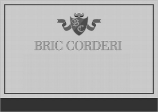 mark for B C BRIC CORDERI, trademark #85697698