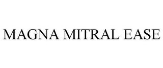 mark for MAGNA MITRAL EASE, trademark #85697722