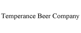 mark for TEMPERANCE BEER COMPANY, trademark #85697786