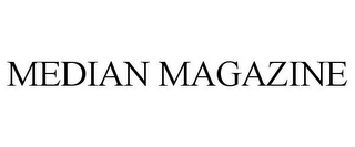 mark for MEDIAN MAGAZINE, trademark #85697852