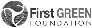 mark for FIRST GREEN FOUNDATION, trademark #85697958