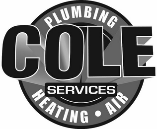 mark for COLE SERVICES PLUMBING HEATING · AIR, trademark #85698369