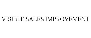 mark for VISIBLE SALES IMPROVEMENT, trademark #85699075