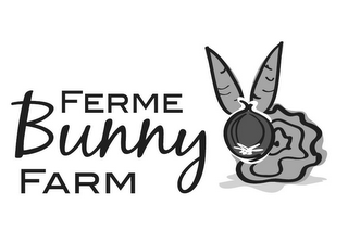 mark for FERME BUNNY FARM, trademark #85699665