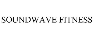 mark for SOUNDWAVE FITNESS, trademark #85700115