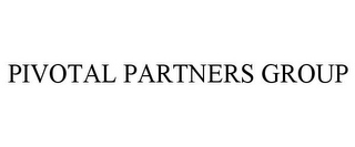 mark for PIVOTAL PARTNERS GROUP, trademark #85700246