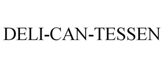 mark for DELI-CAN-TESSEN, trademark #85700520