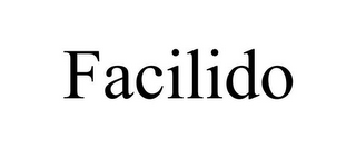 mark for FACILIDO, trademark #85700592