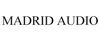 mark for MADRID AUDIO, trademark #85700797