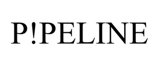 mark for P!PELINE, trademark #85700917