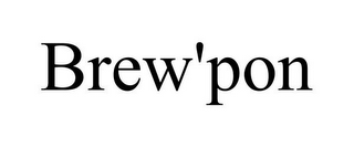 mark for BREW'PON, trademark #85701264