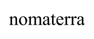 mark for NOMATERRA, trademark #85701305