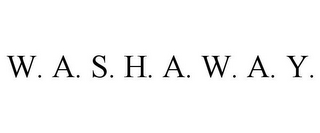 mark for W. A. S. H. A. W. A. Y., trademark #85701495