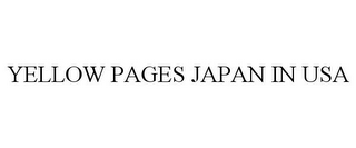mark for YELLOW PAGES JAPAN IN USA, trademark #85701496