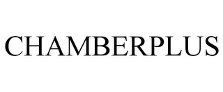 mark for CHAMBERPLUS, trademark #85701571