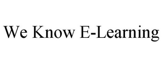 mark for WE KNOW E-LEARNING, trademark #85701826