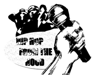 mark for HIP HOP FROM THE HOOD, trademark #85701869