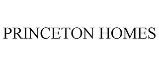 mark for PRINCETON HOMES, trademark #85702383