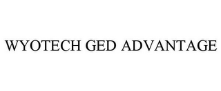 mark for WYOTECH GED ADVANTAGE, trademark #85702410