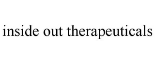 mark for INSIDE OUT THERAPEUTICALS, trademark #85702675