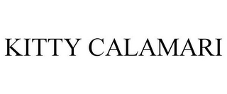 mark for KITTY CALAMARI, trademark #85702726