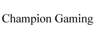 mark for CHAMPION GAMING, trademark #85702935