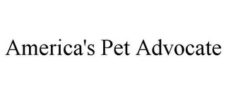 mark for AMERICA'S PET ADVOCATE, trademark #85703139