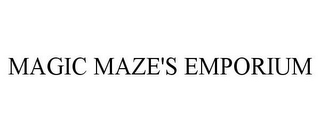 mark for MAGIC MAZE'S EMPORIUM, trademark #85703171