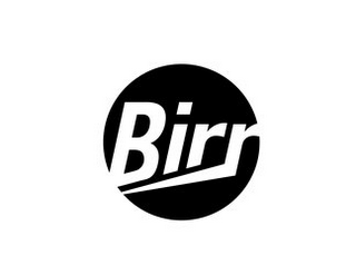 mark for BIRR, trademark #85703236