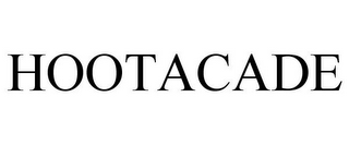 mark for HOOTACADE, trademark #85703346