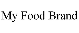mark for MY FOOD BRAND, trademark #85703648
