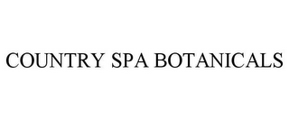 mark for COUNTRY SPA BOTANICALS, trademark #85704805