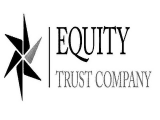 mark for EQUITY TRUST COMPANY, trademark #85704959