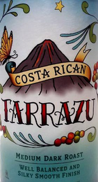 mark for COSTA RICAN TARRAZU WELL BALANCED AND SILKY SMOOTH FINISH, trademark #85705786