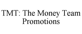 mark for TMT: THE MONEY TEAM PROMOTIONS, trademark #85705913