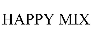 mark for HAPPY MIX, trademark #85706305