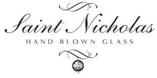 mark for SAINT NICHOLAS HAND BLOWN GLASS, trademark #85706856