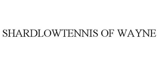 mark for SHARDLOWTENNIS OF WAYNE, trademark #85707138