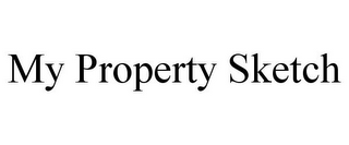 mark for MY PROPERTY SKETCH, trademark #85707166