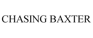 mark for CHASING BAXTER, trademark #85707262