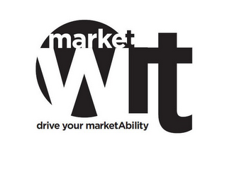 mark for MARKET WIT DRIVE YOUR MARKETABILITY, trademark #85707428