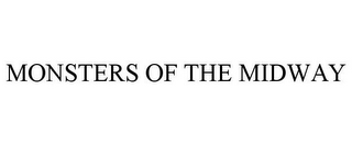 mark for MONSTERS OF THE MIDWAY, trademark #85707498