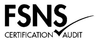mark for FSNS CERTIFICATION AUDIT, trademark #85707598